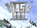 1945k III � um grande cl�ssico dos games de avi�o, em uma enorme guerra dos avi�es militares voc� precisa acabar com todos os inimigos que ficarem no seu caminho, mostre quem � o grande poderoso neste combate a�reo.