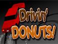 Drivin Donuts � um jogo de drifting, voc� precisa realizar o Drift com seu carro dentro do circulo branco para poder passar de n�vel, atropele as pessoas e ganhe pontos extras.