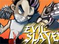 Evil Slayer - Você é um rapaz que nasceu para lutar contra as forças do mal. Guerrilhe com diversos monstros ao mesmo tempo para que o bem prevaleça, recolha poder no decorrer do jogo e sobreviva até o fim em cada nível.