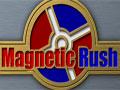 Magnetic Rush - Utilize o magnetismo para atrair um ao outro para chegar ao alvo. Movimente os imãs com cuidado para conseguir completar cada fase, preste atenção pois existe obstáculos que dificultam a chegada até outro lado.