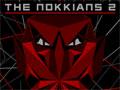 The Nokkians 2 - Voc� tem uma miss�o muito importante que � salvar o planeta. Atire e destrua as rochas que est�o pela frente depois as naves inimigas para conseguir chegar at� a torre para explodi-la. Mas sempre com aten��o pois a tela come�ara a girar 360 graus para dificultar a sua mira.